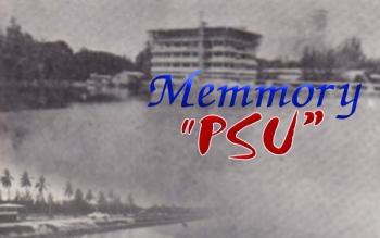 """""""Memory  PSU"""" ย้อนเวลาม.อ. ในอดีต"""